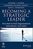 Becoming a Strategic Leader 2nd Edition