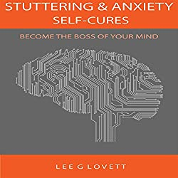 Stuttering and Anxiety Self-Cures