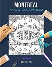 MONTREAL: AN ADULT COLORING BOOK: A Montreal Coloring Book For Adults