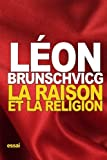 img - for La raison et la religion (French Edition) book / textbook / text book