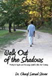 Walk Out of the Shadows, Cheryl Samuel Stover, 1600471684