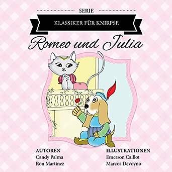 Romeo und Julia (Klassiker für Knirpse) (German Edition ...