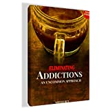 ADDICTION: RECOVERY AND DETOX (Teas, Herbs, Elixirs you can DIY): IT'S ILLEGAL TO DETOX BUT HERE IS THE SECRET ANYWAY (Substance Abuse Addiction Detox ... Remedies for Drug Addicts THAT WORK)