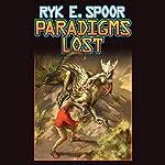 Paradigms Lost   Ryk E. Spoor