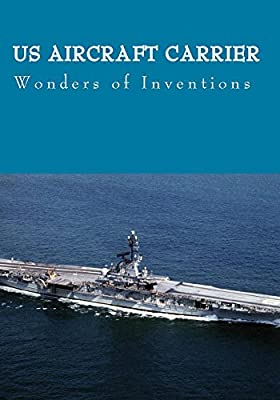 Wonders of Inventions (US Aircraft Carrier)