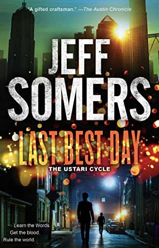 Last Best Day (The Ustari Cycle Book 4)