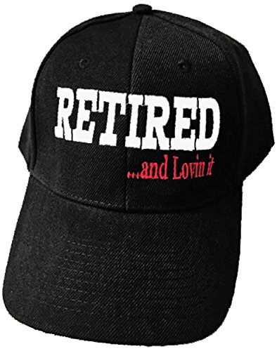 Retired Baseball - Retired and Loving It Cap and Bumper Sticker Retirement Party Hat