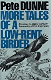 img - for More Tales of a Low-Rent Birder by Dunne Pete (1994-01-01) Hardcover book / textbook / text book