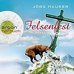 Felsenfest (Hubertus Jennerwein 6)   Jörg Maurer