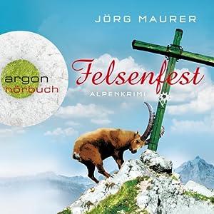 Felsenfest (Hubertus Jennerwein 6) Audiobook