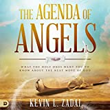 The Agenda of Angels: What the Holy Ones Want You