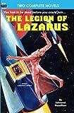 Legion of Lazarus & Star Hunter
