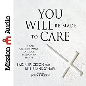 You Will Be Made to Care Audiobook