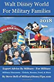 Walt Disney World For Military Families 2018: Expert Advice By Military - For Military