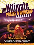 The Ultimate Praise and Worship Songbook, Hal Leonard, 1592352650