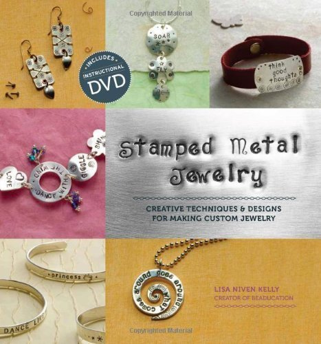Stamped Metal Jewelry: with DVD Techniques & Designs for Making Custom Jewelry of Niven, Kelly Lisa Pap/DVD Edition on 01 July 2010