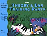 WP275 - Bastiens Invitation to Music: Theory and Ear Training Party Book B