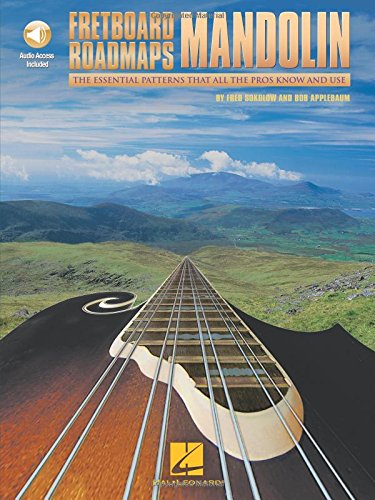 Fretboard Roadmaps - Mandolin: The Essential Patterns That All the Pros Know and Use -