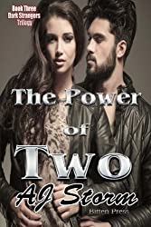 The Power of Two: Dark Strangers Trilogy Book 3 (Volume 3)