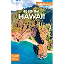 Fodor's Essential Hawaii (Full-color Travel Guide Book 2)