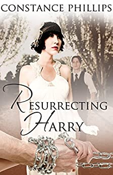 Resurrecting Harry by [Phillips, Constance]