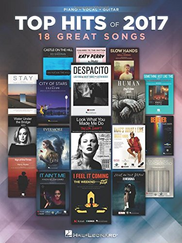 Top Hits of 2017: 18 Great Songs (Top Hits of Piano Vocal Guitar)