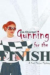 Gunning for the Finish (The Kurt Maxxon Series Book 4)