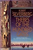 Thebes of the Hundred Gates, Robert A. Silverberg, 0553294946