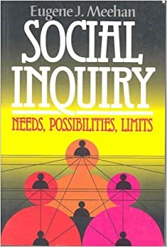 Book Social Inquiry: Needs, Possibilities, Limits (Chatham House Studies in Political Thinking) by Eugene J. Meehan (1994-03-03)