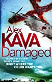 Damaged by Alex Kava front cover