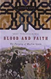 Blood and Faith, Matthew Carr, 1595586407