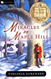 Front cover for the book Miracles on Maple Hill by Virginia Sorensen