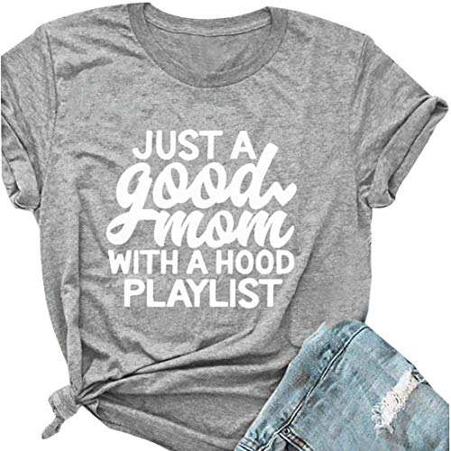 Just a Good Mom with A Hood Playlist T-Shirt Women Cute Funny Letter Print Tee Shirt Tops Size XL (Gray)