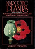 Narcotic Plants, William A. Emboden, 0025354809