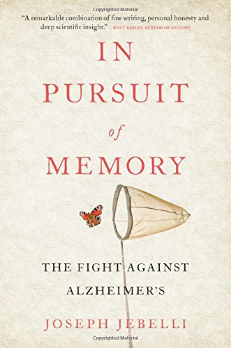In Pursuit of Memory: The Fight Against Alzheimer's cover