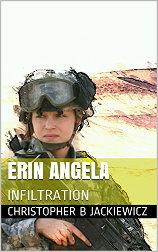Erin Angela: Infiltration (Angel/Monroe Files)