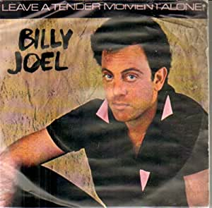 Billy Joel Leave A Tender Moment Alone Amazon Com Music