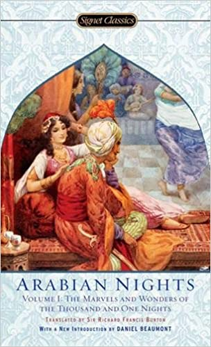 The Arabian Nights, Volume I: The Marvels and Wonders of The ...