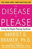The Disease To Please: Curing the People-Pleasing