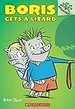 Boris Gets a Lizard: A Branches Book (Boris #2) (2)