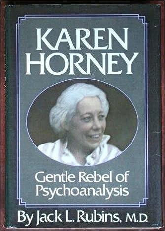 Karen Horney: Gentle Rebel Of Psychoanalysis: Jack L Rubins: 9780803744257:  Amazon.com: Books