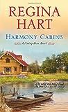 Harmony Cabins, Regina Hart, 0758286546