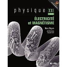 Physique XXI, Tome B: Électricité et magnétisme