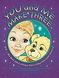 You and Me Make Three, Edna Cucksey Stephens and Gwendy Mangiamele, 0979808804