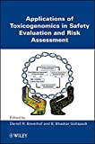 img - for Applications of Toxicogenomics in Safety Evaluation and Risk Assessment book / textbook / text book