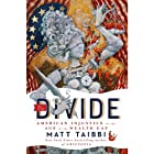 The Divide: American Injustice in the Age of the Wealth Gap Audiobook by Matt Taibbi Narrated by Ray Porter