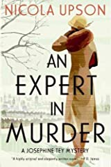 Expert in Murder, An: A Josephine Tey Mystery [Paperback] [2009] (Author) Nicola Upson Paperback