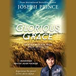 Glorious Grace: 100 Daily Readings from Grace Revolution | Joseph Prince