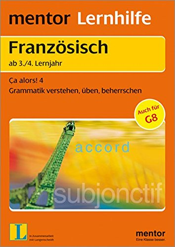 Mentor Lernhilfe Französisch, Ca alors 4.