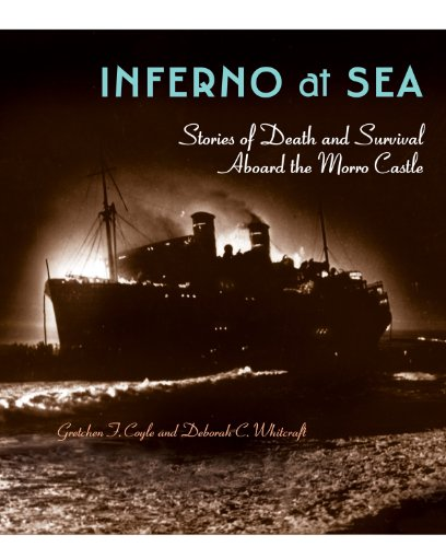Inferno At Sea: Stories of Death and Survival Aboard the Morro ()